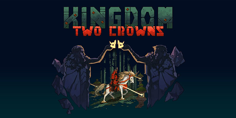 Kingdom Two Crowns 1.0.5.1 + DLC
