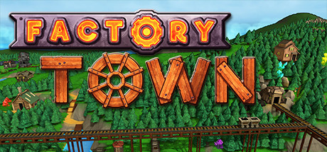 Factory Town 0.144a