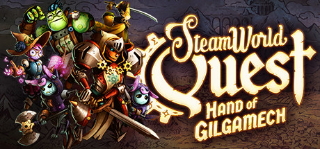 SteamWorld Quest: Hand of Gilgamech 1.7 от 17.06.2019