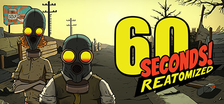 60 Seconds! Reatomized 1.0.389