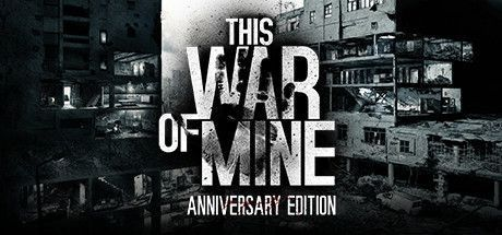 This War of Mine 6.1.0 - Final Cut + все DLC