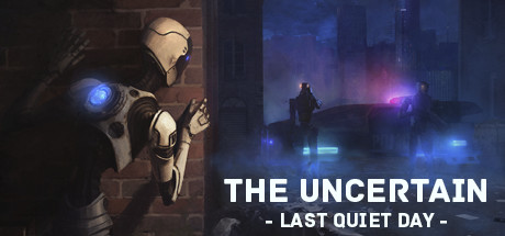 The Uncertain: Last Quiet Day 1.0.7 + все DLC