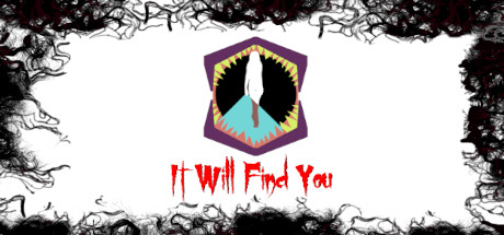 It Will Find You 1.0