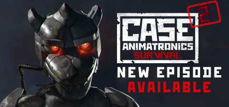 CASE 2: Animatronics Survival 1.0 [1-3 эпизод]